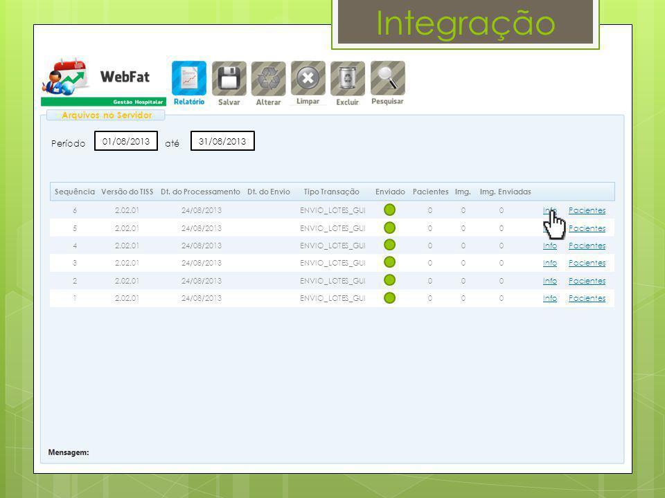 Integração Arquivos no Servidor Período 01/08/2013 até 31/08/2013