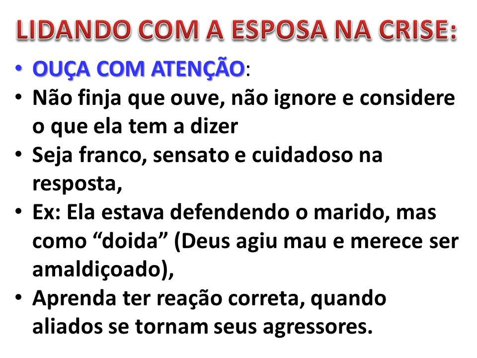 LIDANDO COM A ESPOSA NA CRISE: