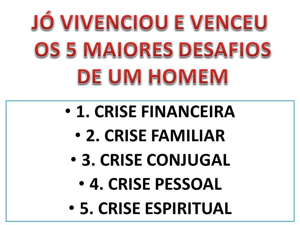 JÓ VIVENCIOU E VENCEU OS 5 MAIORES DESAFIOS DE UM HOMEM