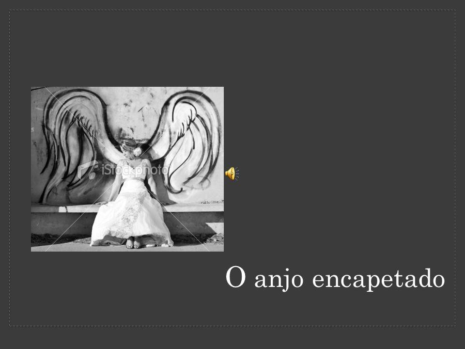 O anjo encapetado
