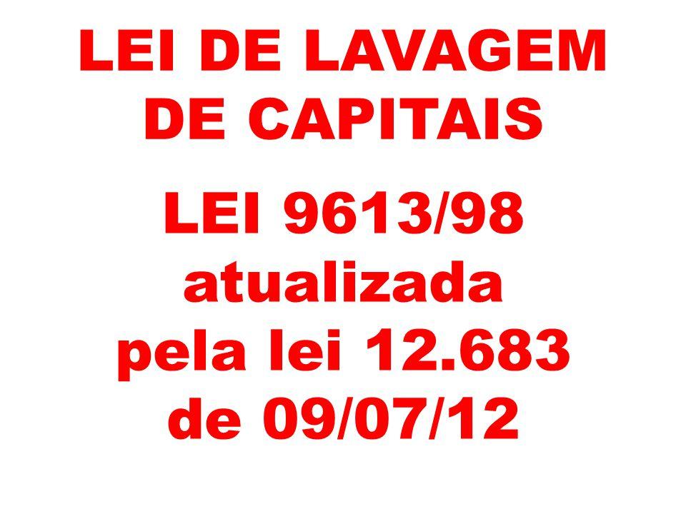 LEI DE LAVAGEM DE CAPITAIS