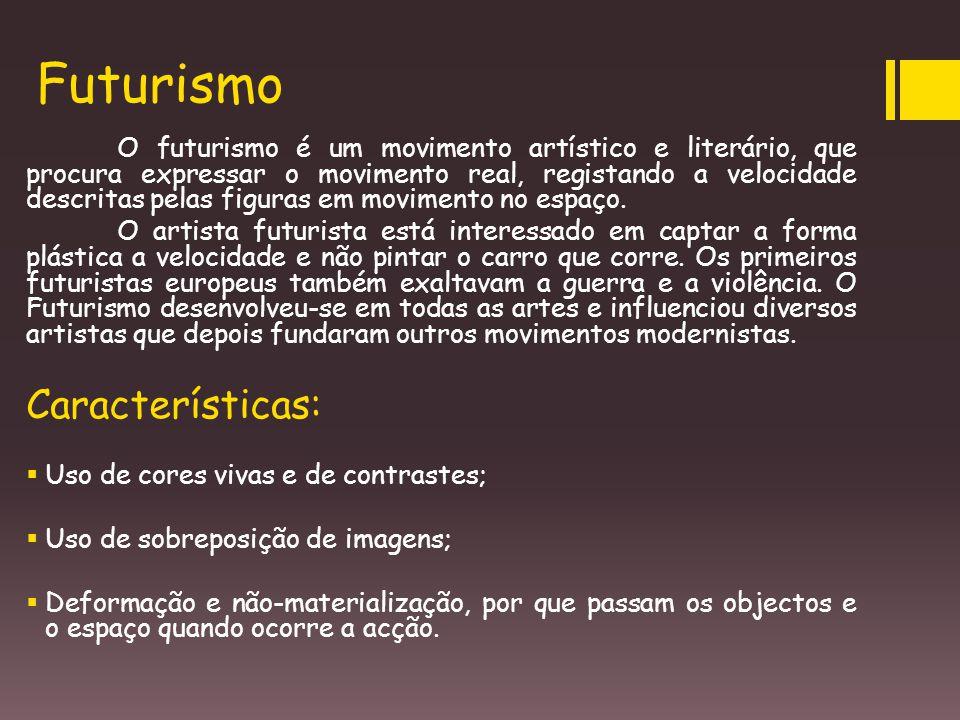 Futurismo Características:
