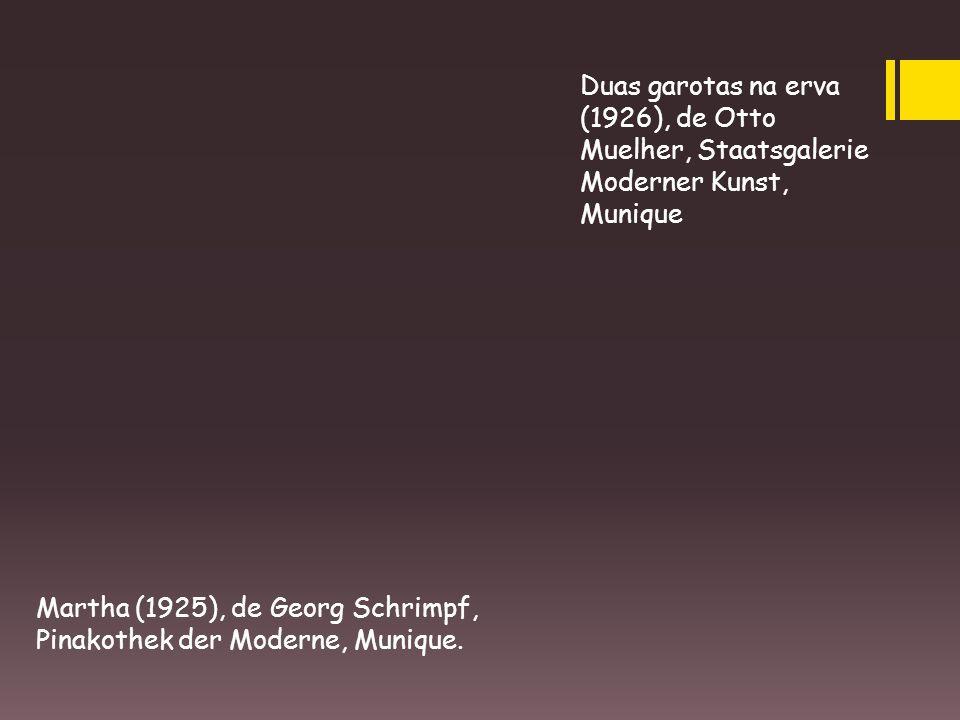 Duas garotas na erva (1926), de Otto Muelher, Staatsgalerie Moderner Kunst, Munique