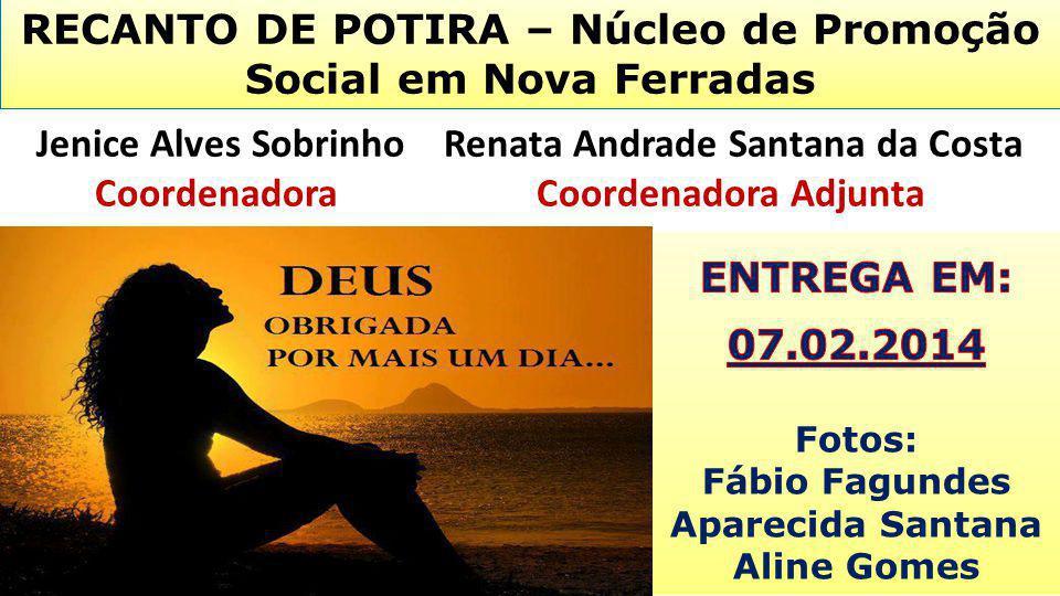 RECANTO DE POTIRA – Núcleo de Promoção Social em Nova Ferradas