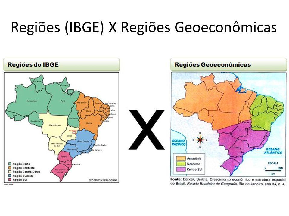 Regiões (IBGE) X Regiões Geoeconômicas