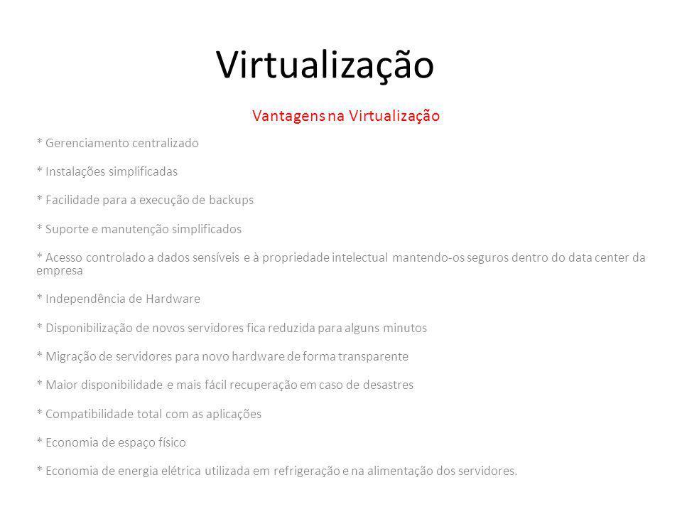 Vantagens na Virtualização