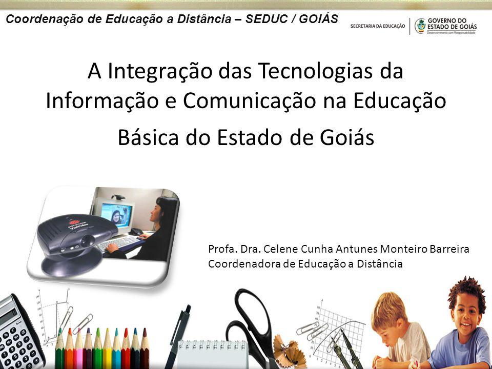 Coordenação de Educação a Distância – SEDUC / GOIÁS
