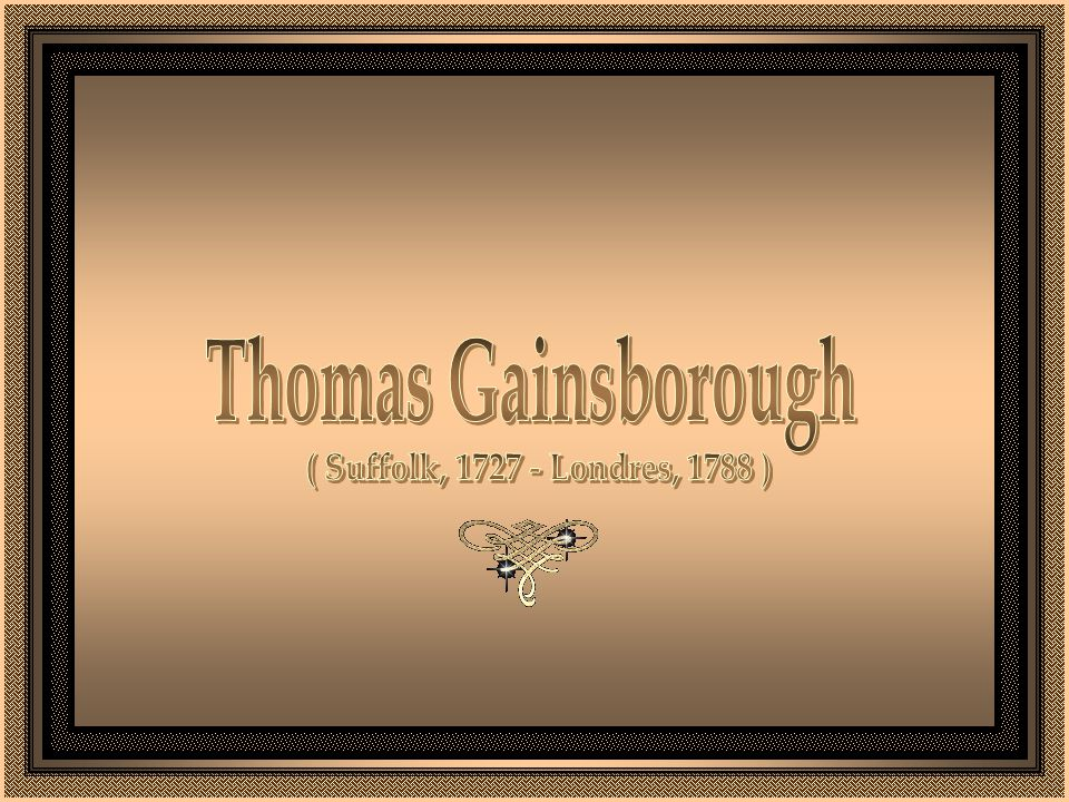 Thomas Gainsborough ( Suffolk, 1727 - Londres, 1788 )