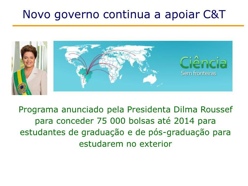 Novo governo continua a apoiar C&T