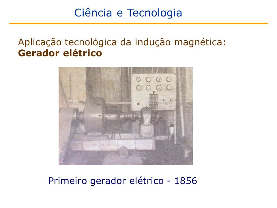 Ciência e Tecnologia Aplicação tecnológica da indução magnética: