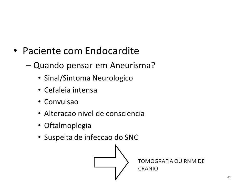 Paciente com Endocardite