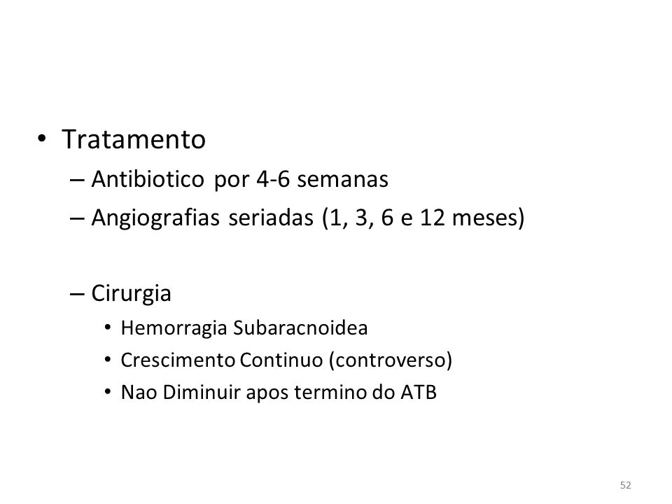 Tratamento Antibiotico por 4-6 semanas