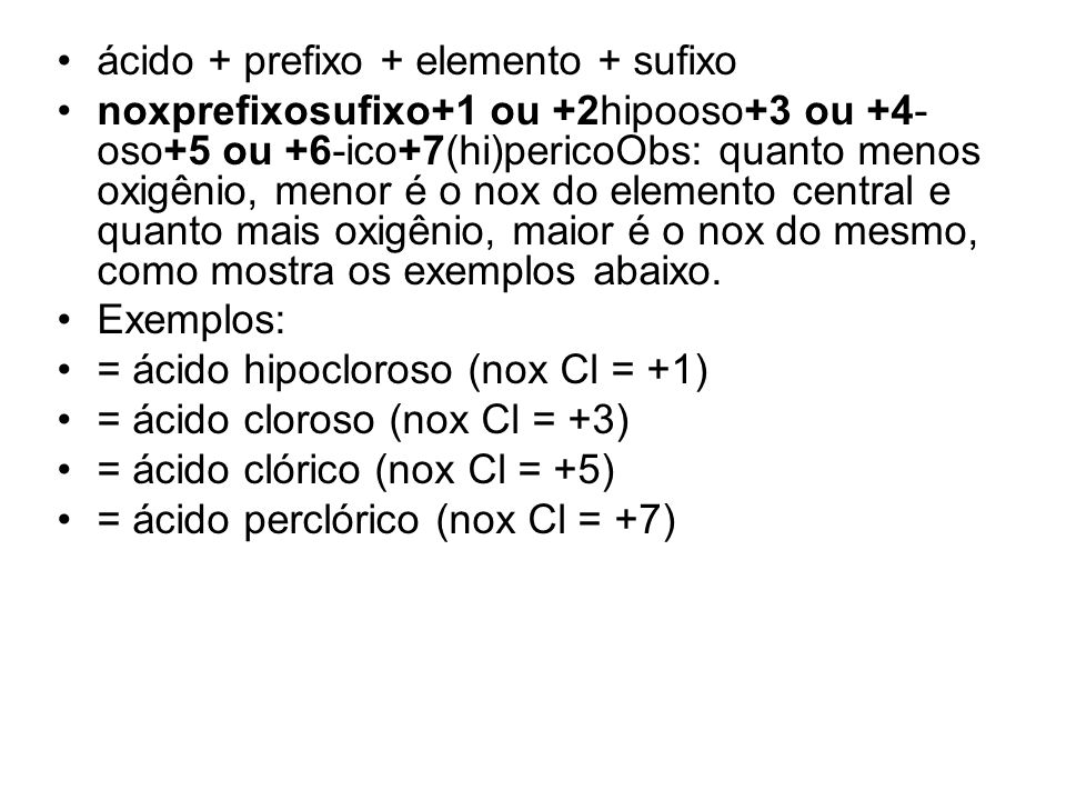ácido + prefixo + elemento + sufixo