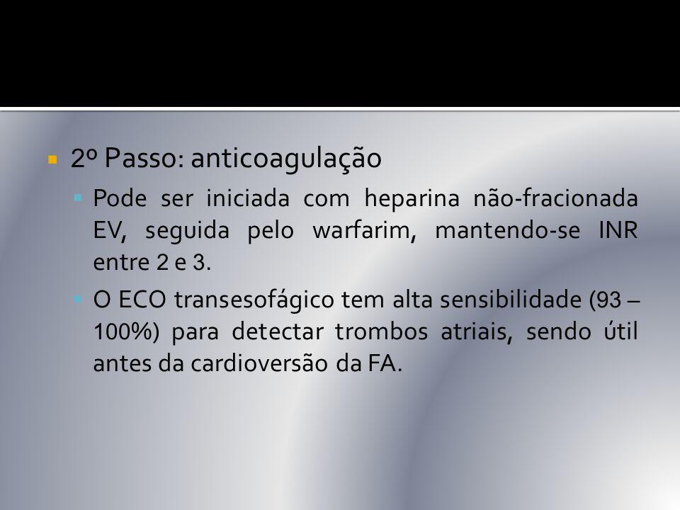 2º Passo: anticoagulação
