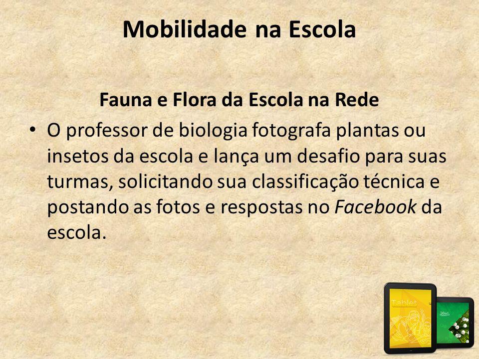 Fauna e Flora da Escola na Rede