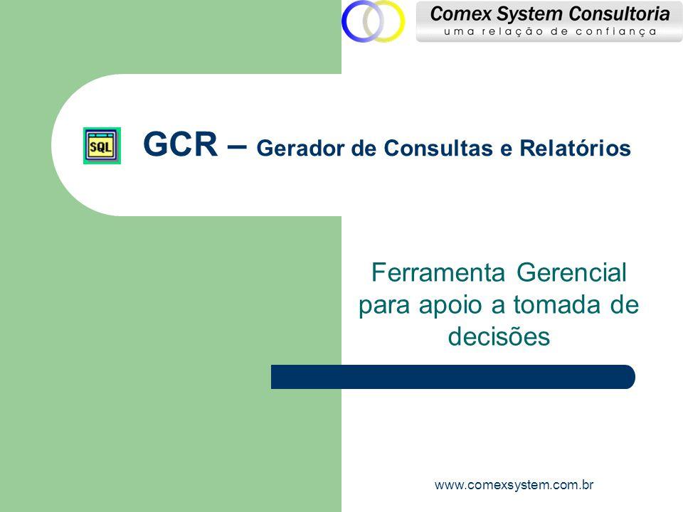 GCR – Gerador de Consultas e Relatórios