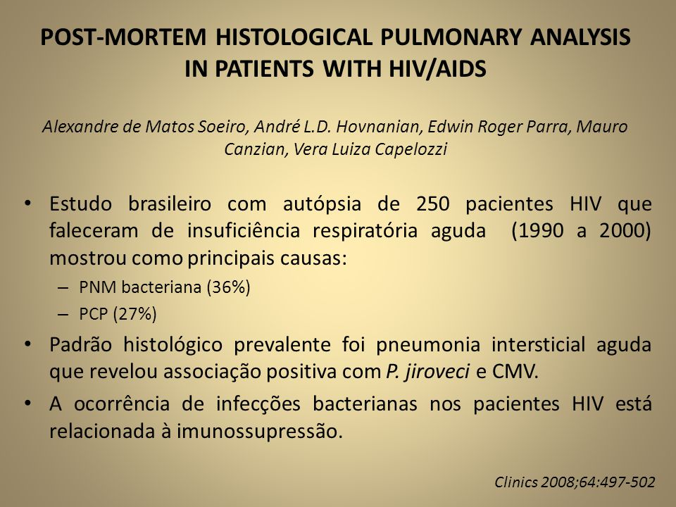 POST-MORTEM HISTOLOGICAL PULMONARY ANALYSIS IN PATIENTS WITH HIV/AIDS