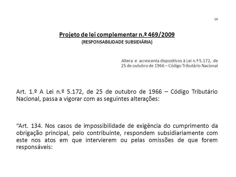 Projeto de lei complementar n.º 469/2009