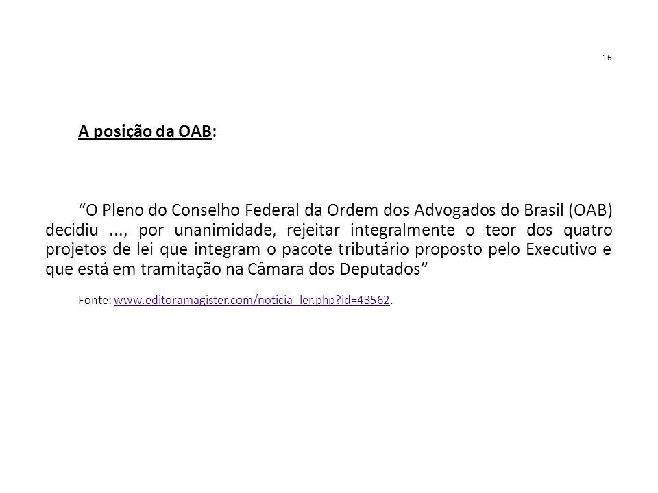 16 A posição da OAB:
