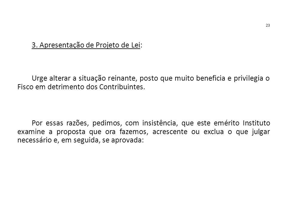 3. Apresentação de Projeto de Lei:
