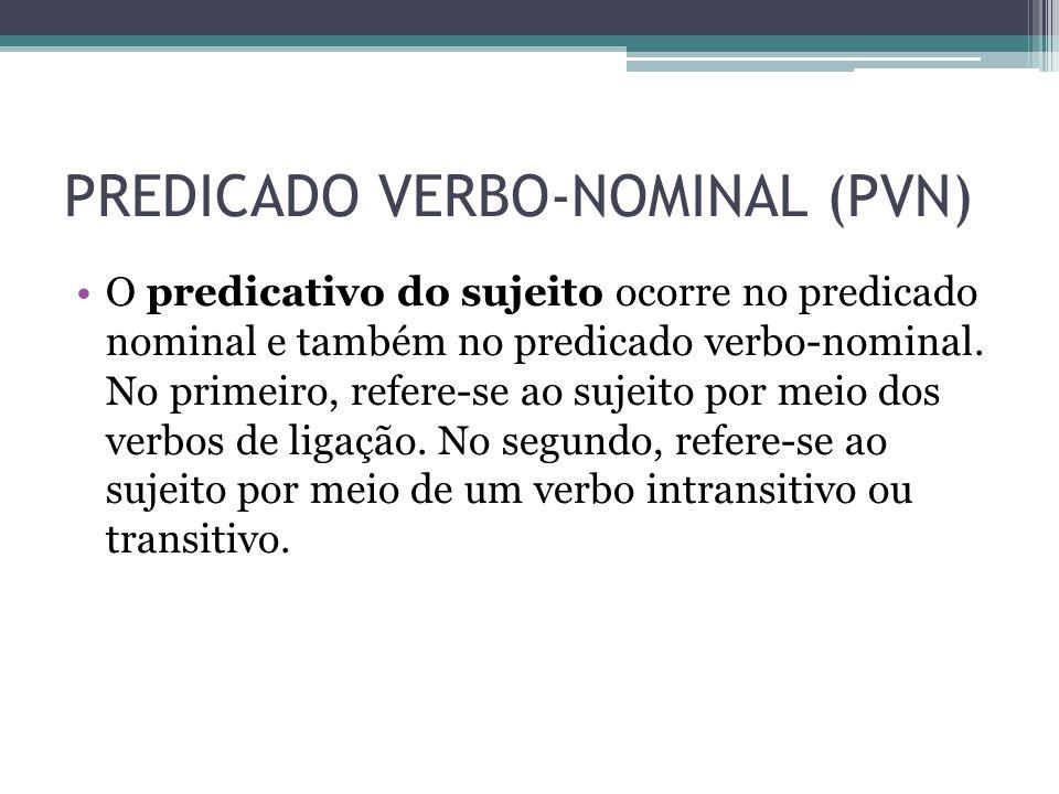 PREDICADO VERBO-NOMINAL (PVN)