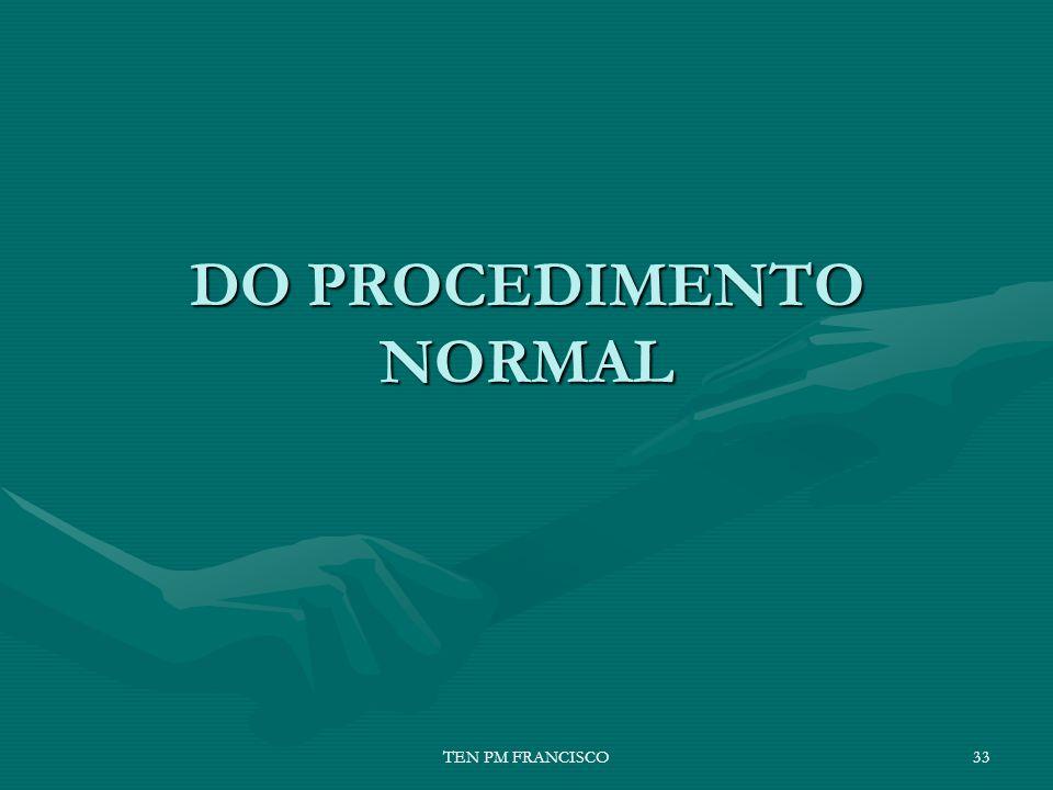 DO PROCEDIMENTO NORMAL