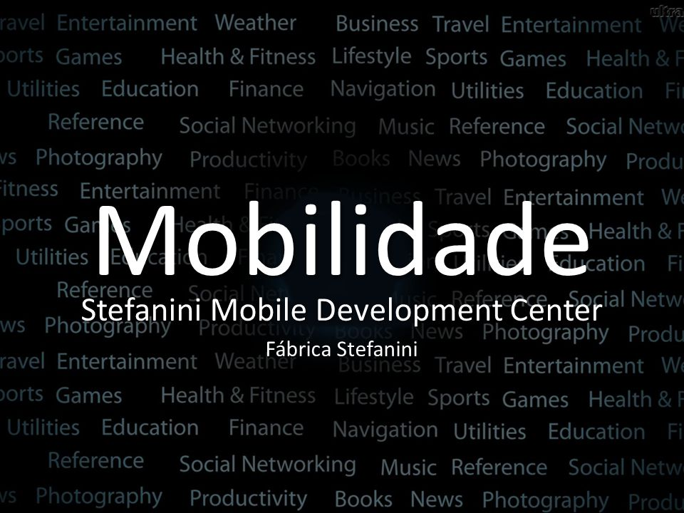 Stefanini Mobile Development Center
