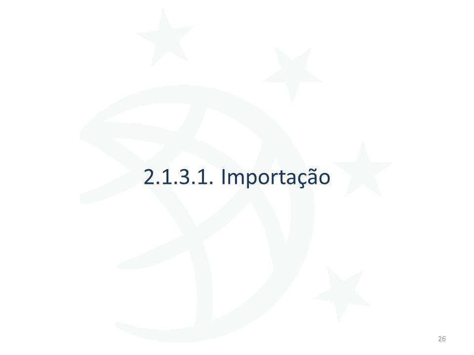 2.1.3.1. Importação