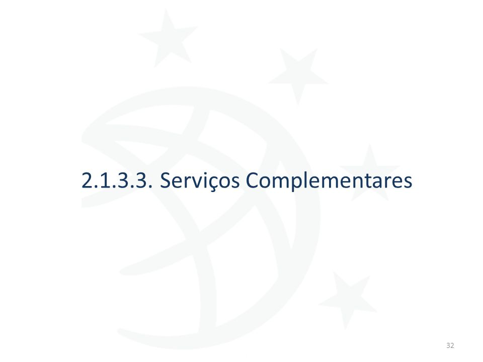 2.1.3.3. Serviços Complementares