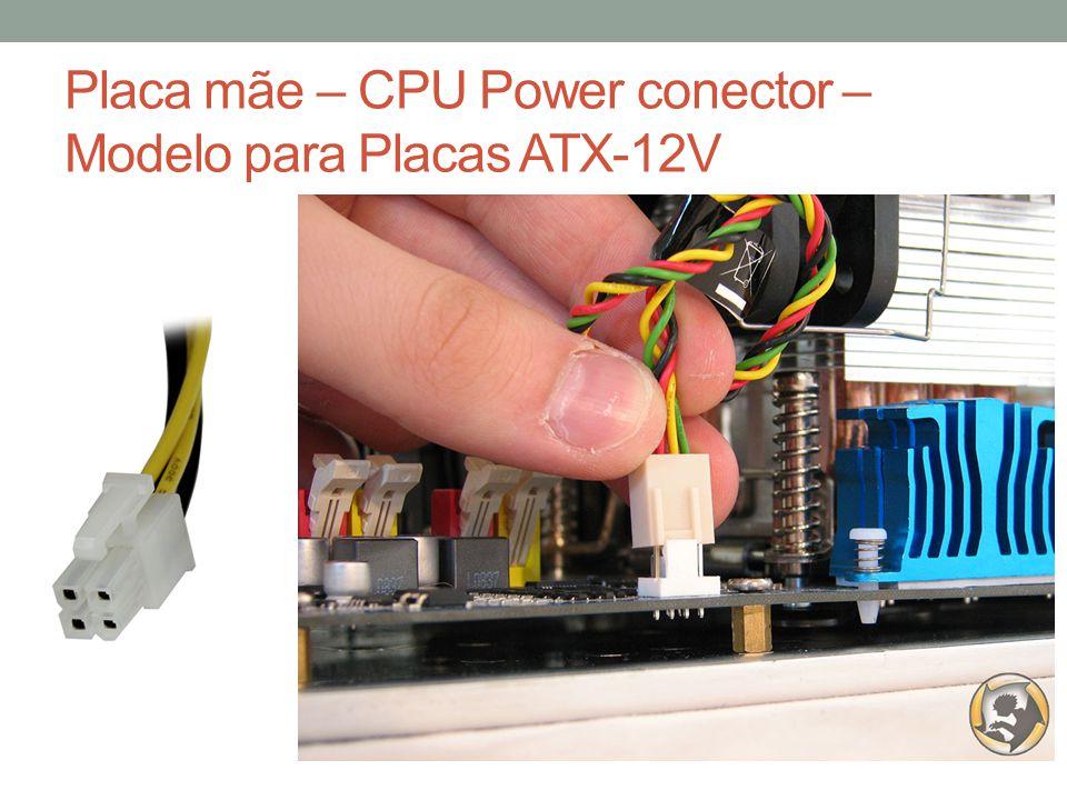 Placa mãe – CPU Power conector – Modelo para Placas ATX-12V