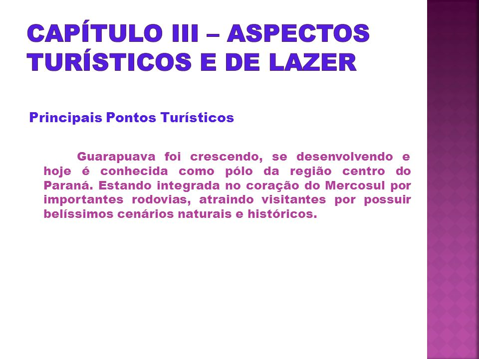 CAPÍTULO III – ASPECTOS TURÍSTICOS E DE LAZER