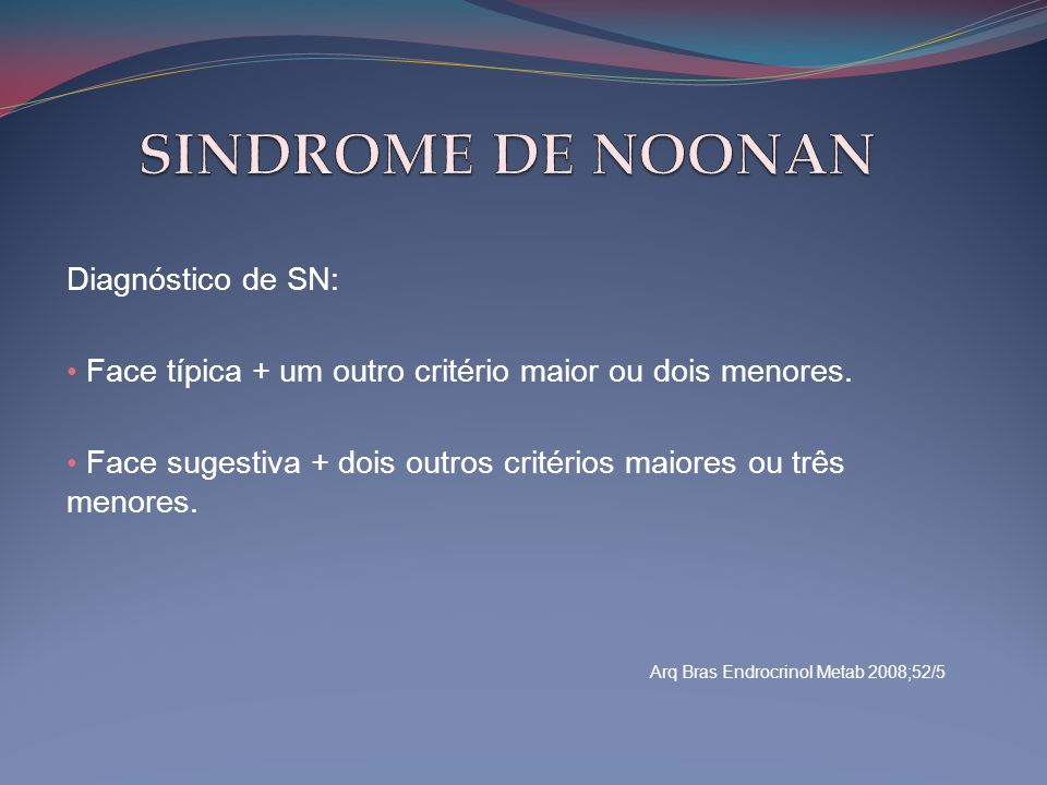 SINDROME DE NOONAN Diagnóstico de SN: