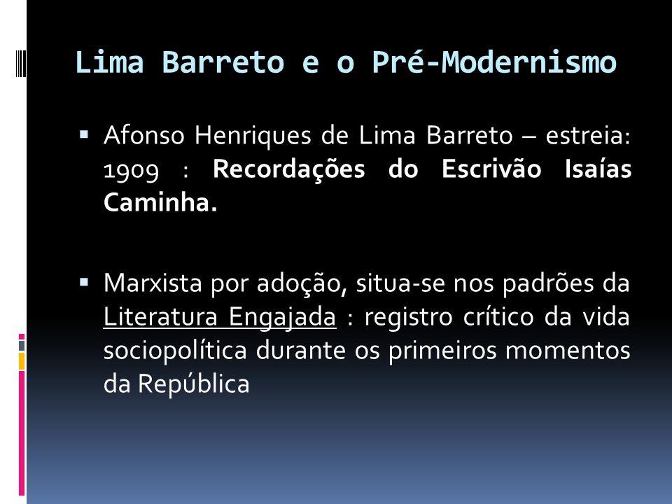 Lima Barreto e o Pré-Modernismo