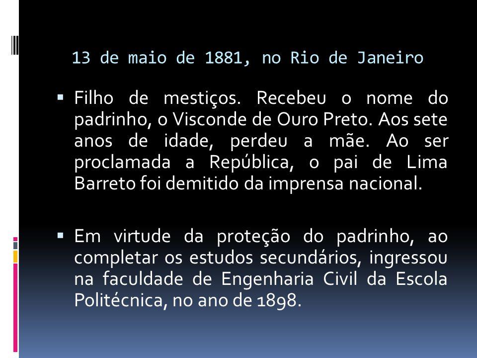 13 de maio de 1881, no Rio de Janeiro
