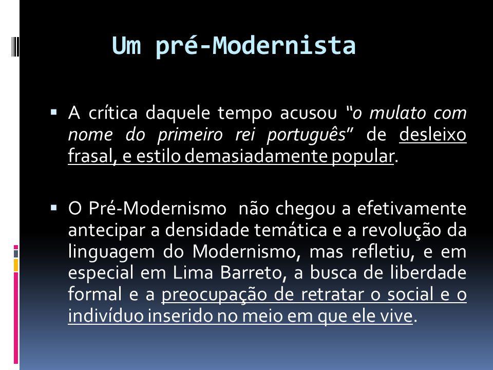 Um pré-Modernista