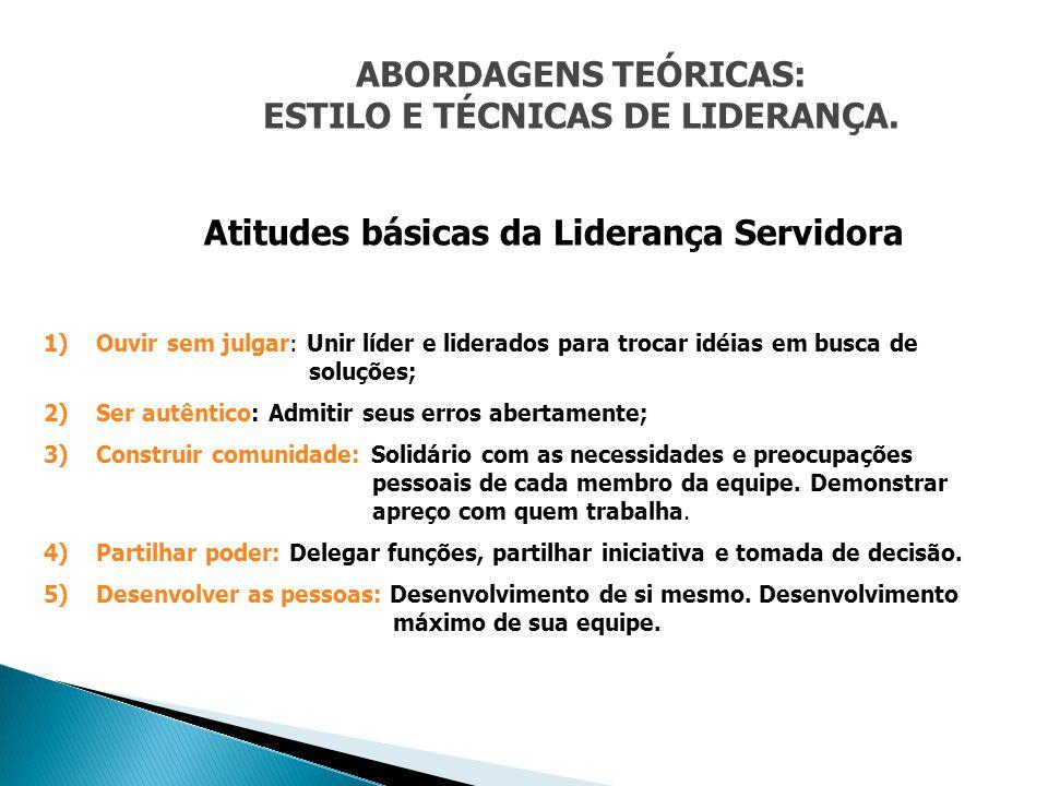 ESTILO E TÉCNICAS DE LIDERANÇA.