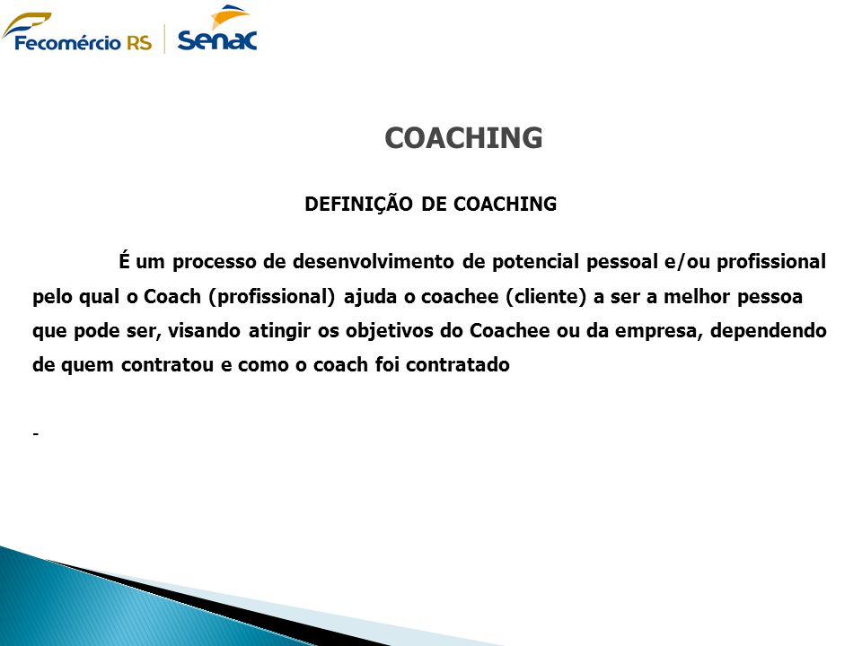 COACHING DEFINIÇÃO DE COACHING