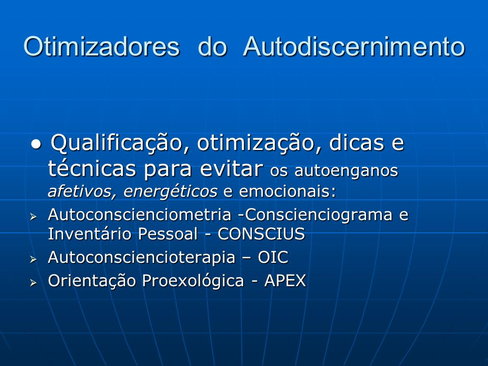 Otimizadores do Autodiscernimento
