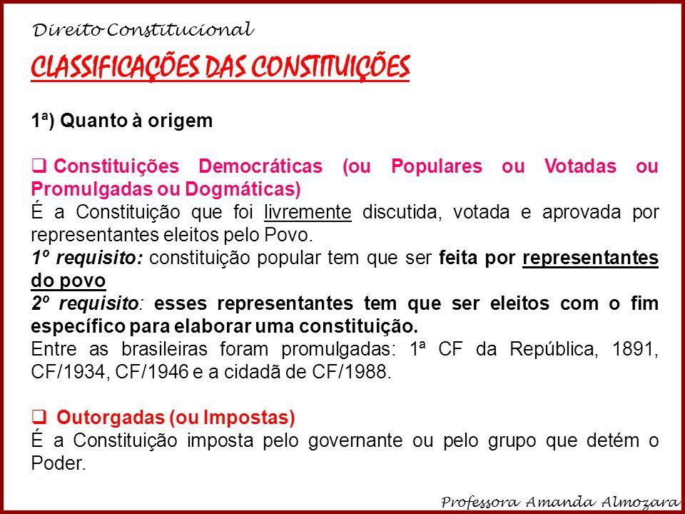 CLASSIFICAÇÕES DAS CONSTITUIÇÕES