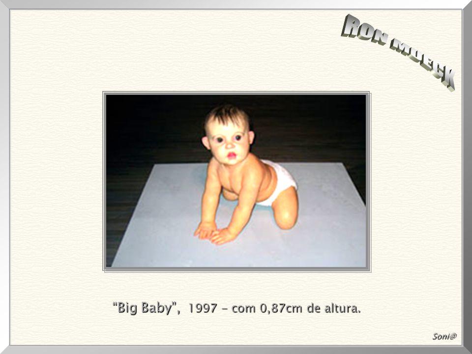 Big Baby , 1997 - com 0,87cm de altura.
