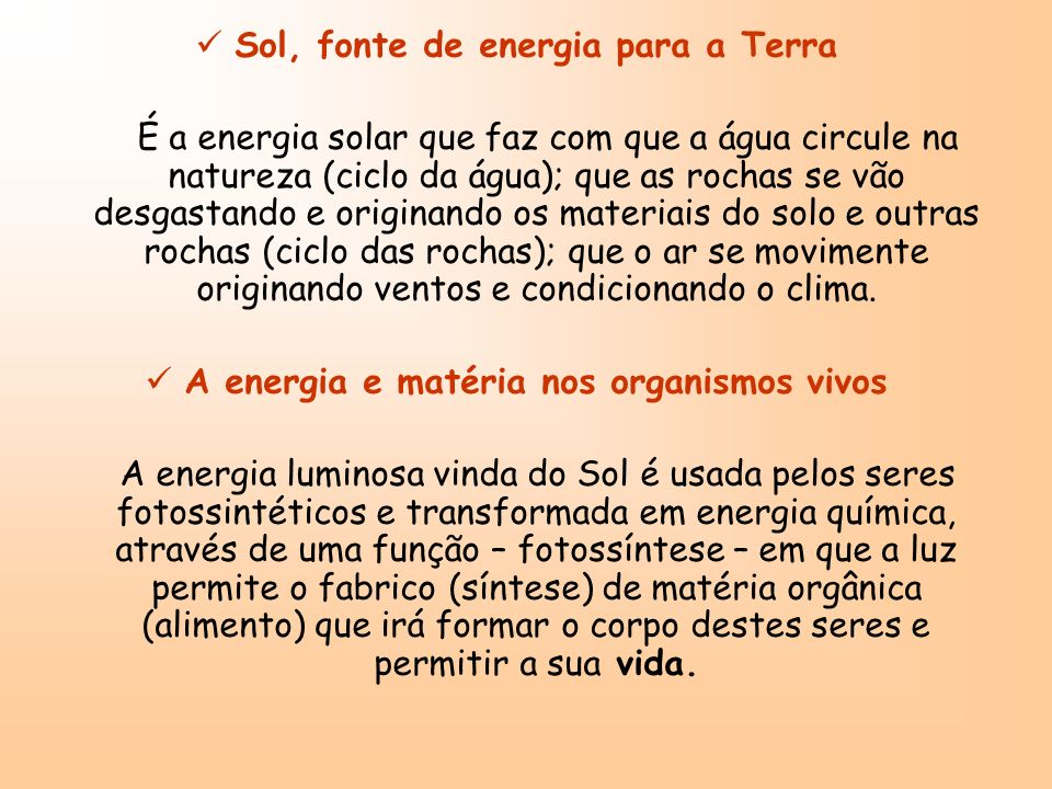 Sol, fonte de energia para a Terra