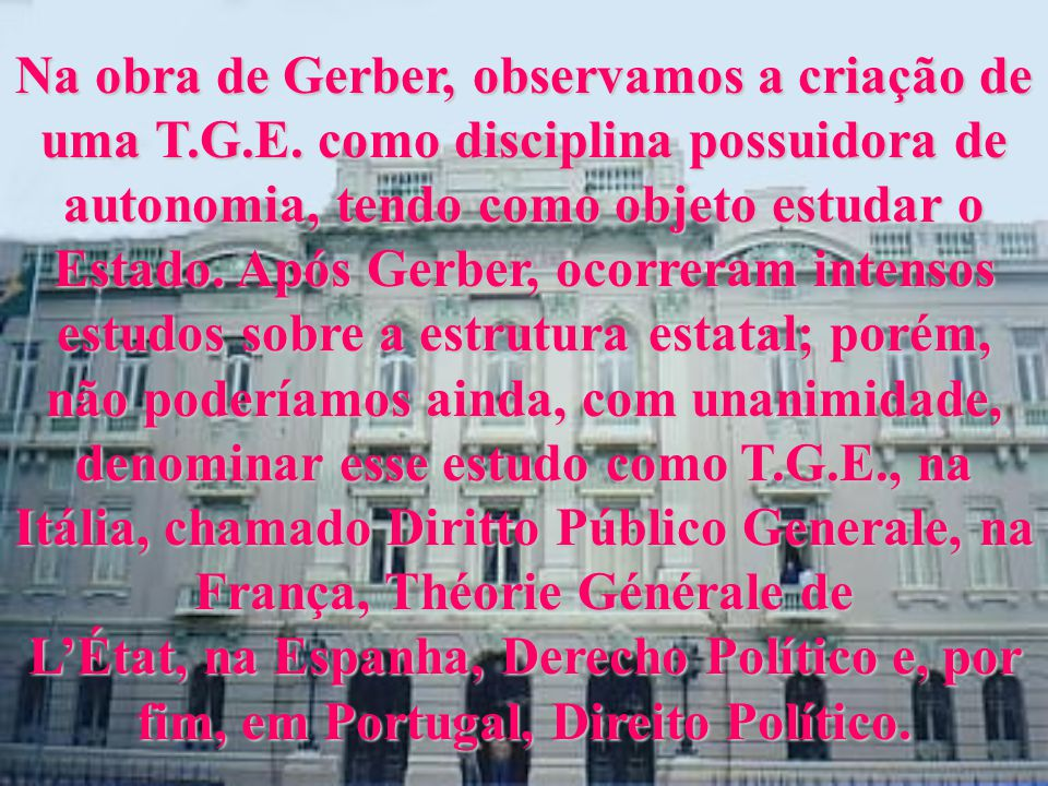 Na obra de Gerber, observamos a criação de uma T. G. E