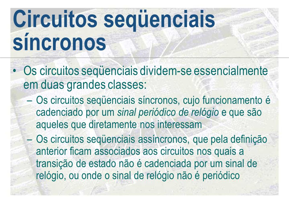 Circuitos seqüenciais síncronos