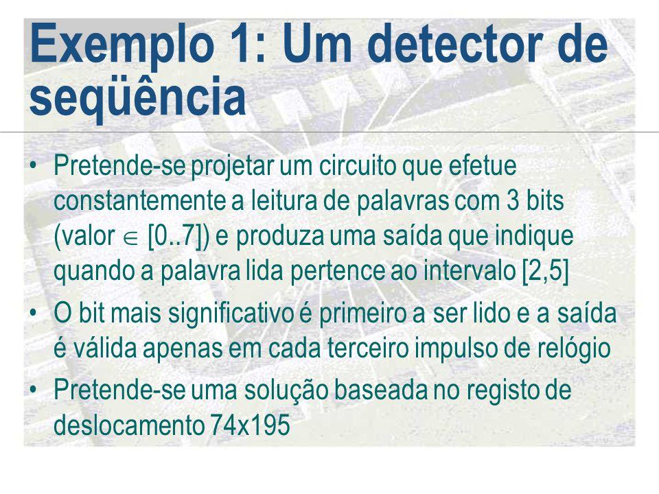 Exemplo 1: Um detector de seqüência