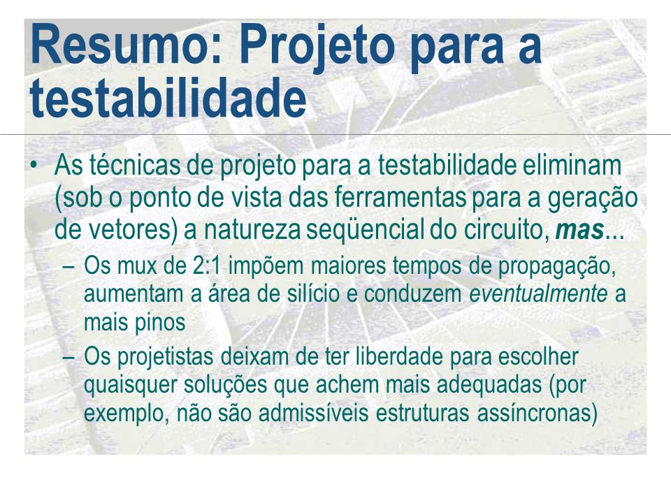Resumo: Projeto para a testabilidade