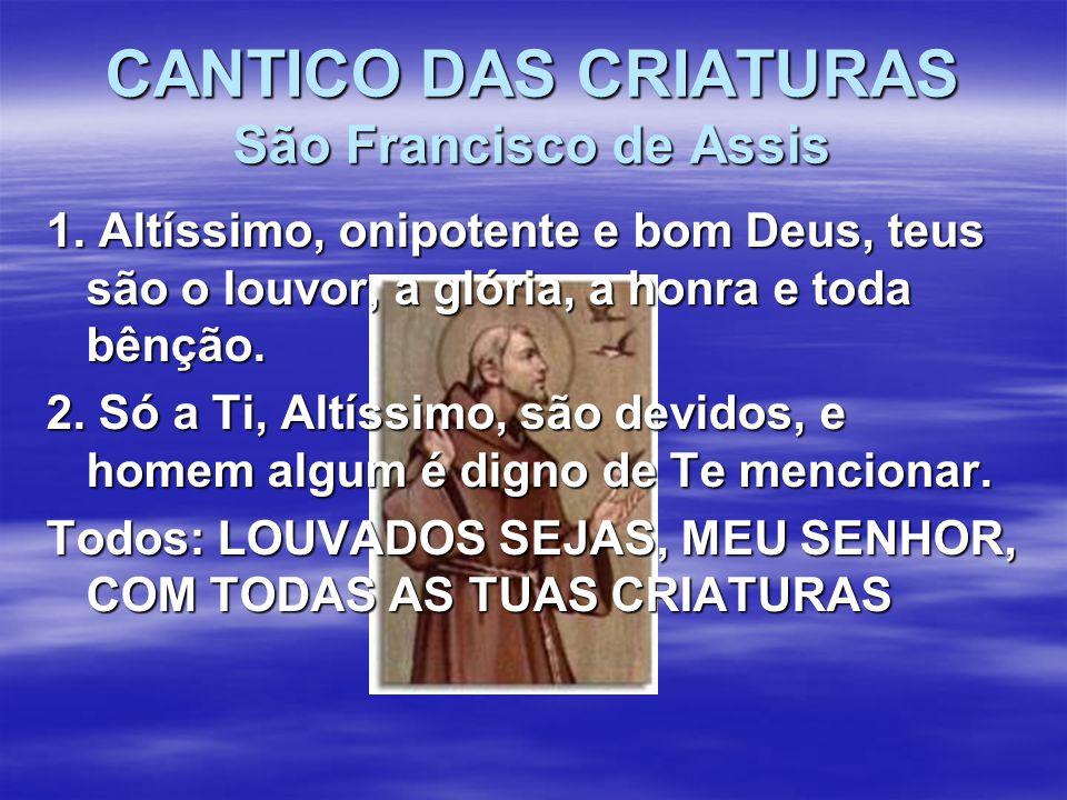 CANTICO DAS CRIATURAS São Francisco de Assis