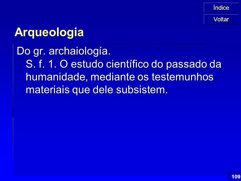 Voltar Arqueologia.