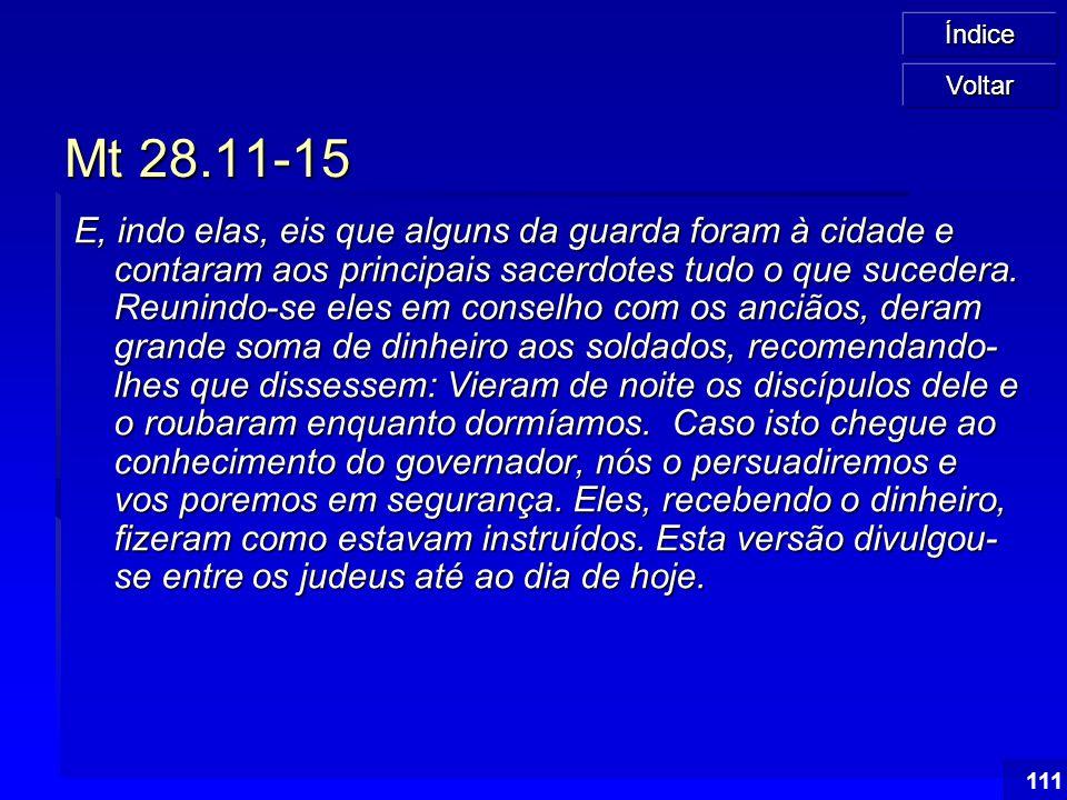 Voltar Mt 28.11-15.