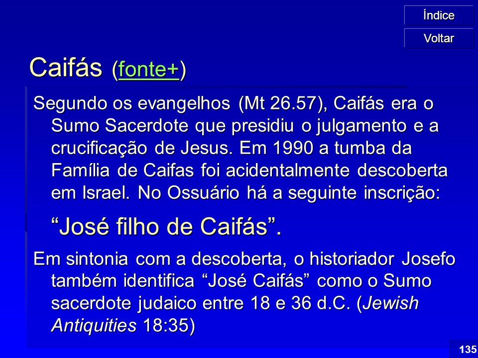 Caifás (fonte+) José filho de Caifás .