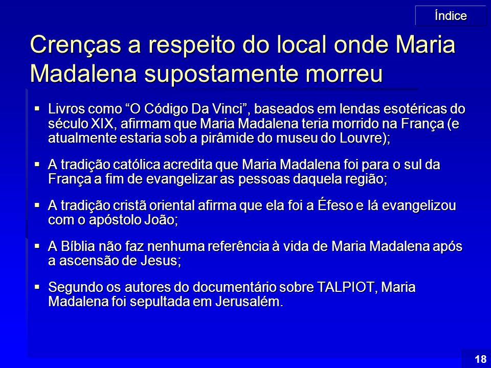 Crenças a respeito do local onde Maria Madalena supostamente morreu